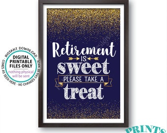 "Retirement is Sweet Please Take a Treat Sign, Navy Blue & Gold Glitter PRINTABLE 4x6"" Retirement Party Decorations <ID>"