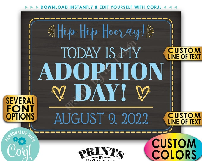 """Adoption Day Sign, Today is My Adoption Day Photo Prop, PRINTABLE 8x10/16x20"""" Chalkboard Style Adoption Sign <Edit Yourself with Corjl>"""