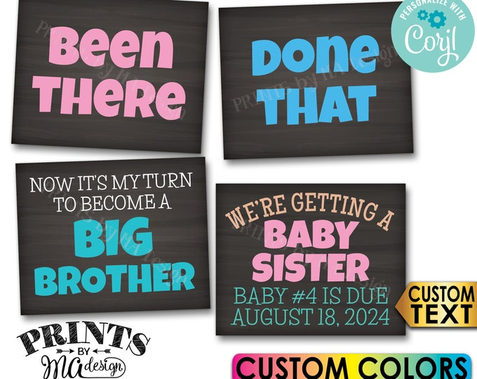 Getting a Baby Sister Pregnancy Announcement, Been There Done That, Become a Big Brother, 4 Custom PRINTABLE Signs <Edit Yourself w/Corjl>