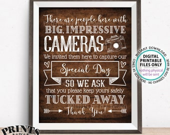"""Please No Cameras Sign, There are People Here Taking Photos to Capture Our Day, PRINTABLE 8x10/16x20"""" Rustic Wood Style Wedding Sign <ID>"""