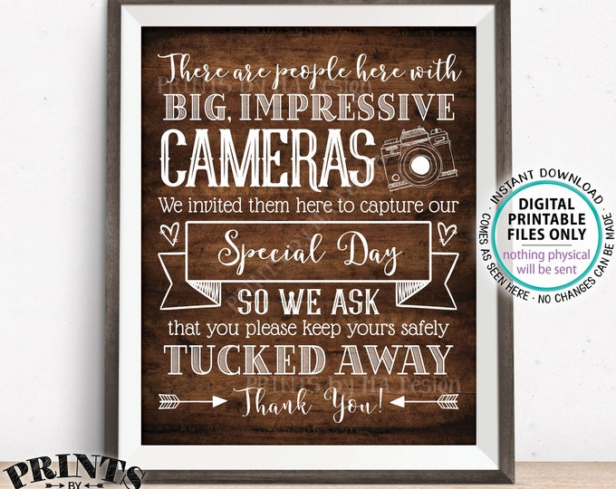 "Please No Cameras Sign, There are People Here Taking Photos to Capture Our Day, PRINTABLE 8x10/16x20"" Rustic Wood Style Wedding Sign <ID>"