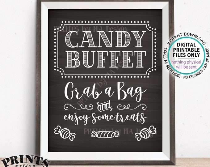 """Candy Buffet Sign, Grab a Bag & Enjoy Some Treats Sign, Candy Bar, Birthday, Graduation, PRINTABLE 8x10"""" Chalkboard Style Candy Sign <ID>"""