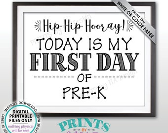"SALE! First Day of School Sign, First Day of Pre-K Sign, Back to School, Preschooler Sign, Preschool Sign, Black Text PRINTABLE 8.5x11"" Sign"