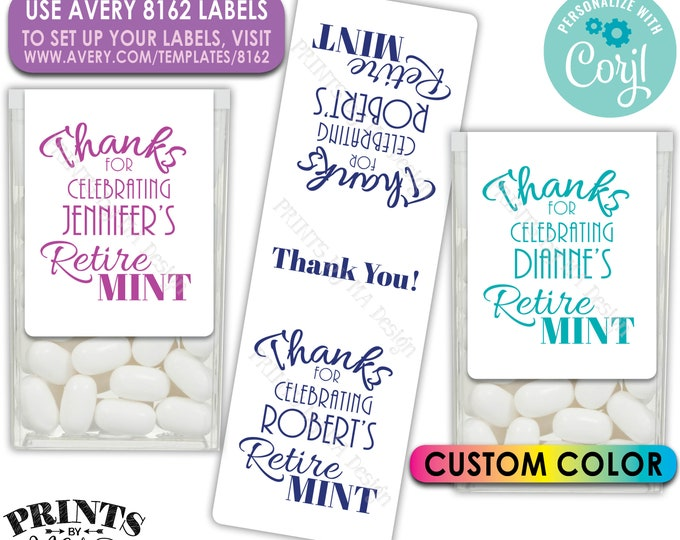 Retirement Tic Tac Stickers, Custom Color Retirement Party Favors, One PRINTABLE Retire MINT Avery 8162 Label <Edit Yourself with Corjl>