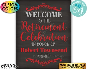 """Retirement Party Sign, Welcome to the Retirement Celebration, PRINTABLE Chalkboard Style 8x10/16x20"""" Sign <Edit Yourself with Corjl>"""