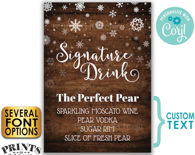 "Signature Drink Sign, Christmas Party Cocktail, Winter Snowflake Holiday Bar, PRINTABLE 5x7"" Rustic Wood Style Sign <Edit Yourself w/Corjl>"