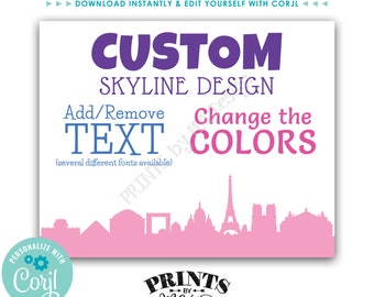 "Paris Themed Sign, Choose Your Text & Colors, 1 Custom PRINTABLE 8x10/16x20"" Paris France Skyline Sign <Edit Yourself with Corjl>"