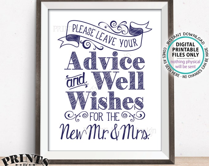 """Advice and Well Wishes Sign, Please Leave your Advice and Well Wishes for the New Mr & Mrs Navy Blue PRINTABLE 8x10/16x20"""" Wedding Sign <ID>"""