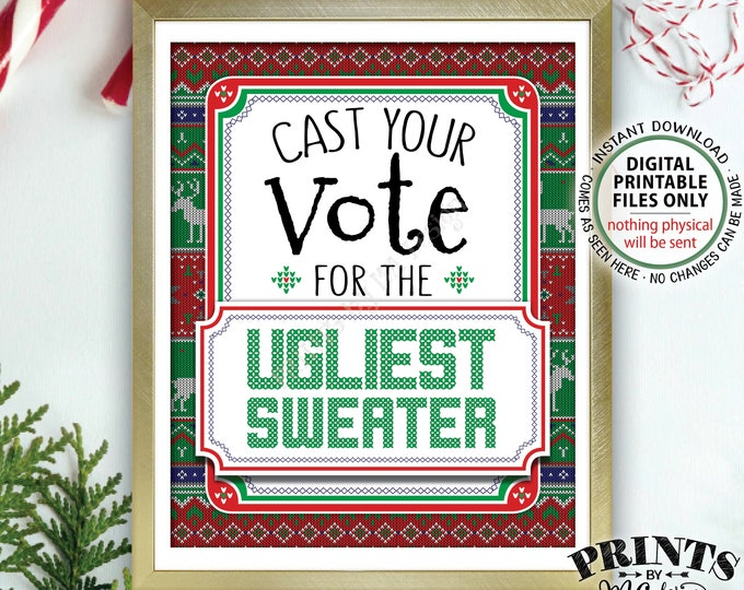 "Ugly Sweater Voting Sign, Vote for the Ugliest Sweater, Ugly Christmas Sweater, Tacky Sweater, PRINTABLE 8x10"" Ugly Sweater Party Sign <ID>"