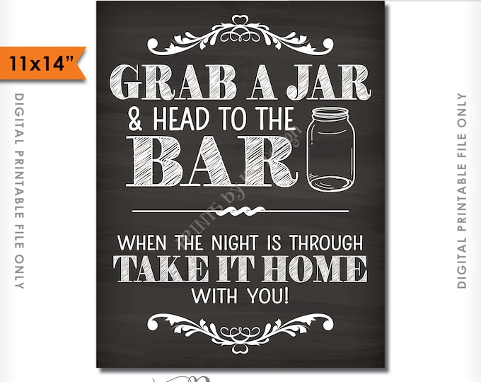 "Grab a Jar and Head to the Bar Sign, Take your Jar to the Bar Chalkboard Wedding Bar Sign, 11x14"" Instant Download Digital Printable File"