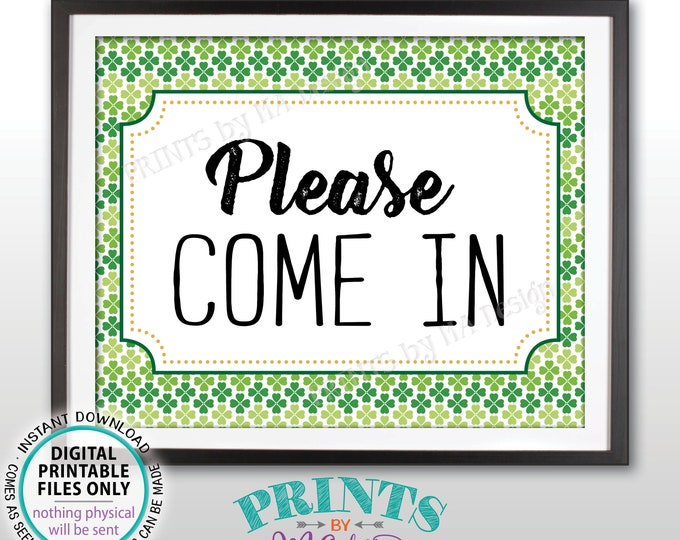 """St Patrick's Day Party Sign, Please Come In, Welcome to the St Paddys Day Party, Shamrock, Irish, PRINTABLE 8x10"""" Please Come In Sign <ID>"""