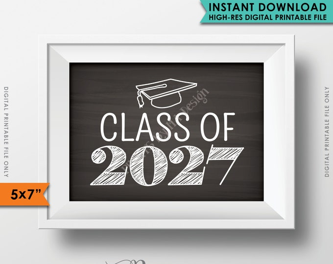 "Class of 2027 Sign, Grad Party High School 2027 Grad College Graduation Sign Chalkboard Sign, 5x7"" Instant Download Digital Printable File"