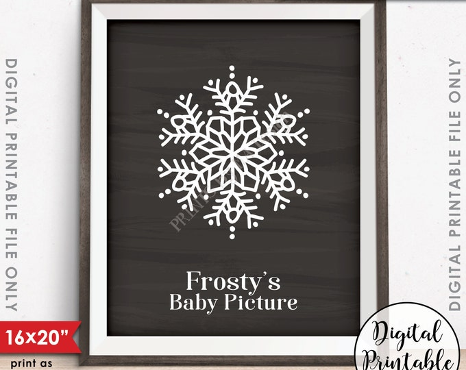 "Frosty's Baby Picture, Frostys Baby, Frosty the Snowman Winter Decoration, Christmas Decor, PRINTABLE 8x10/16x20"" Chalkboard Style Sign <ID>"
