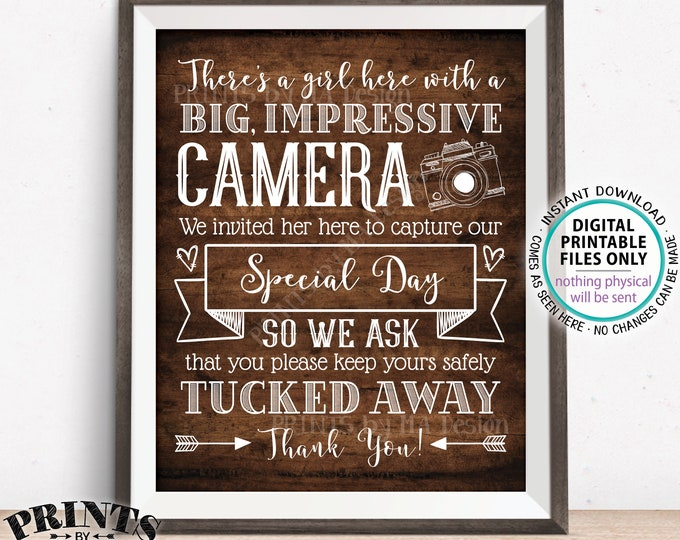 "Please No Cameras Sign, A Girl Here Taking Photos to Capture Our Day, PRINTABLE 8x10/16x20"" Rustic Wood Style Wedding Sign <ID>"