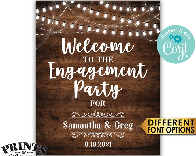 """Engagement Party Sign, Welcome to the Engagement Party Decoration, PRINTABLE 8x10/16x20"""" Rustic Wood Style Sign <Edit Yourself with Corjl>"""