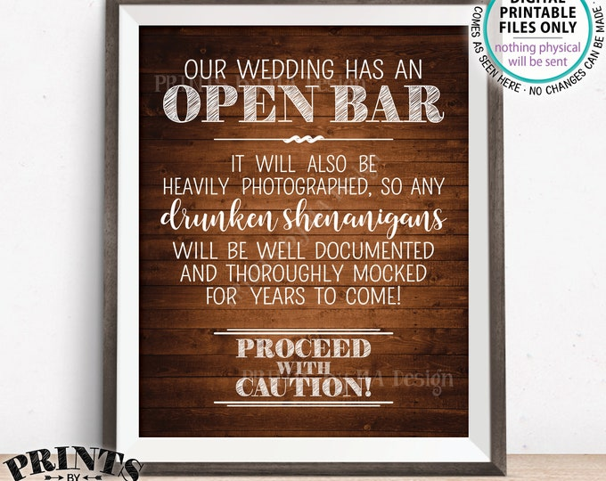 "Open Bar Sign, Drunken Shenanigans Sign, Alcohol Documented Wedding Bar Caution Sign, PRINTABLE 8x10/16x20"" Rustic Wood Style Bar Sign <ID>"