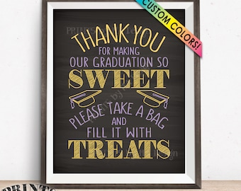 """Graduation Candy Bar Sign, Thank You for Making Our Graduation so Sweet Please take a Bag and Fill it with Treats, PRINTABLE 8x10"""" Sign"""