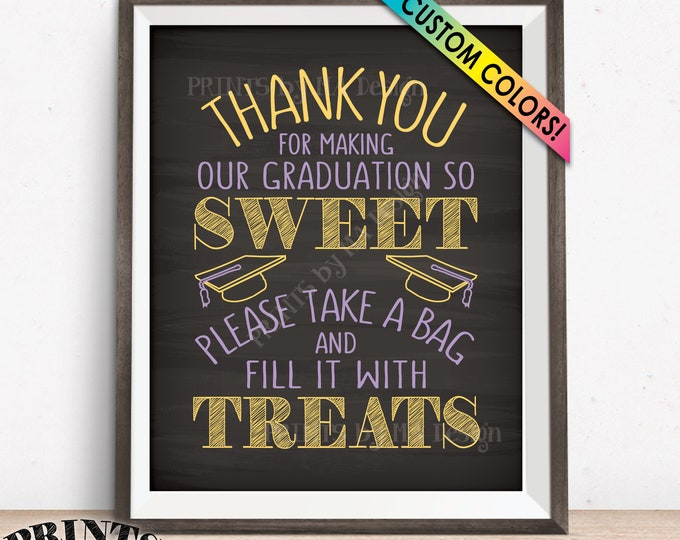 "Graduation Candy Bar Sign, Thank You for Making Our Graduation so Sweet Please take a Bag and Fill it with Treats, PRINTABLE 8x10"" Sign"