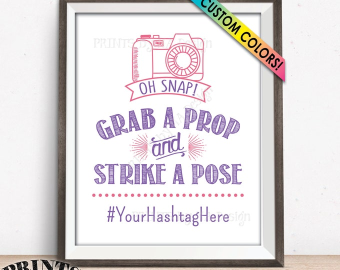 """Hashtag Sign, Oh Snap Grab a Prop and Strike a Pose, Custom PRINTABLE 8x10/16x20"""" Hashtag Sign"""
