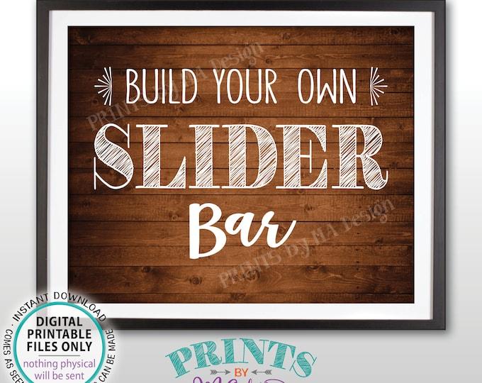 "Slider Sign Build Your Own Slider Bar Sign Mini Burgers, Graduation Birthday Wedding Retirement, PRINTABLE Rustic Wood Style 8x10"" Sign <ID>"