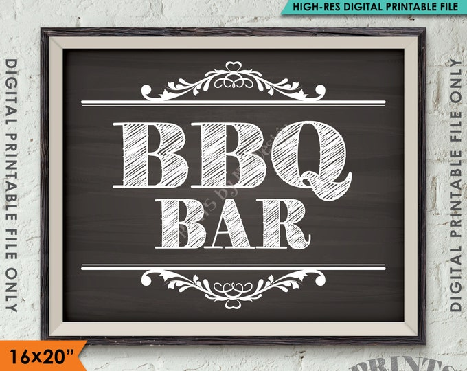 """BBQ Bar Sign, Barbecue Sign, BBQ Sign, Cookout, Picnic, Cook Out Party, Shower, Instant Download 8x10/16x20"""" Chalkboard Style Printable Sign"""
