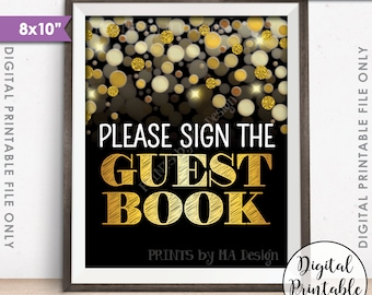 """Please Sign the Guestbook Sign, Birthday Anniversary Retirement Graduation Guest Book Sign, PRINTABLE 8x10"""" Black & Gold Glitter Sign <ID>"""