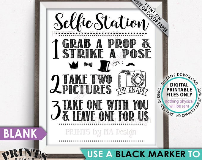 """Selfie Station Sign, Grab a Prop & Strike a Pose, Take 2 Pictures and Leave One for Us, Hashtag Names, PRINTABLE 8x10/16x20"""" Photo Sign <ID>"""