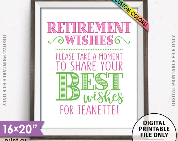"Retirement Party Sign, Retirement Wishes, Please Leave Your Best Wishes for the Retiree, Wishes for Retirement, PRINTABLE 8x10/16x20"" Sign"