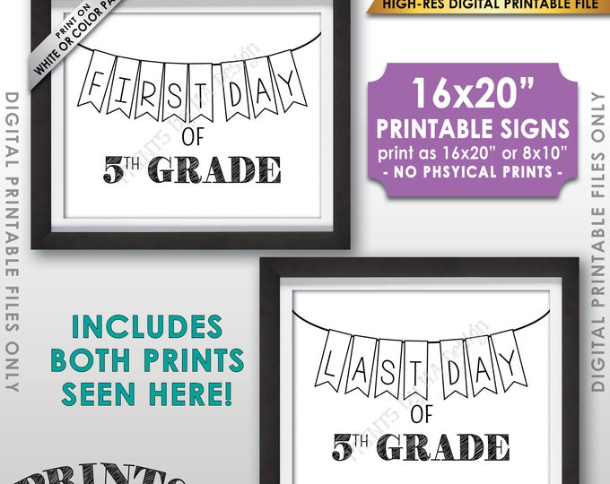 "First and Last Day of 5th Grade, First Day of School & Last Day of School, Fifth Grade, 8x10/16x20"" Printable Instant Download Sign"