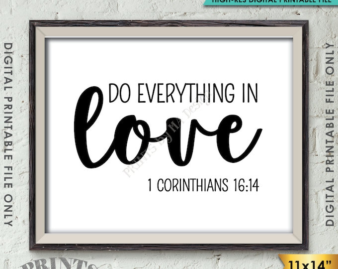 "Do Everything in Love Scripture Art, 1 Corinthians 16:14, Valentine's Day, Bible Verse Art, Instant Download 11x14"" Printable Wall Decor"