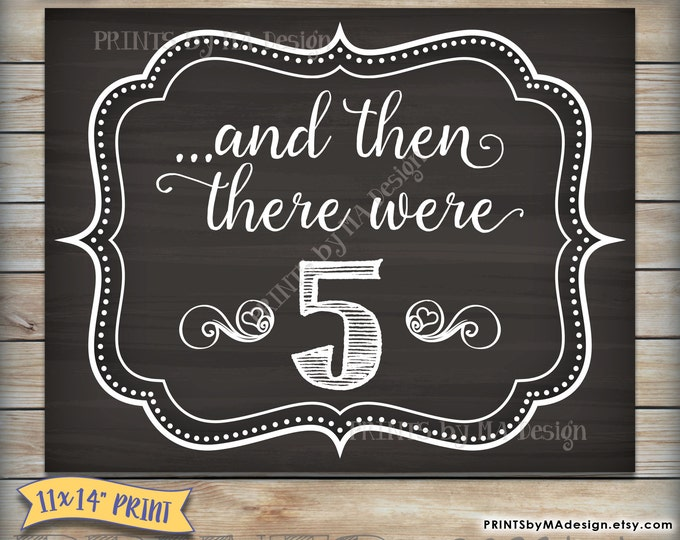 And then there were 5 Chalkboard Sign, There Were Five Pregnancy Announcement, We're Expecting Photo Prop, Instant Download DIY Printable