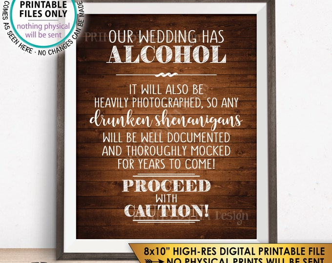 """Wedding Bar Sign, Wedding Alcohol, Drunken Shenanigans Documented Proceed with Caution, Rustic Wood Style 8x10"""" PRINTABLE Instant Download"""