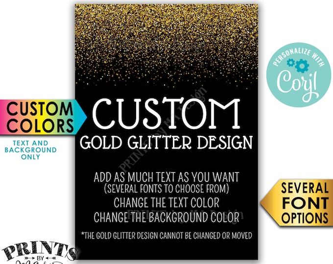 "Custom Gold Glitter Portrait Sign, Choose Your Text, Change Colors, PRINTABLE 5x7"" Custom Sign <Edit Yourself with Corjl>"