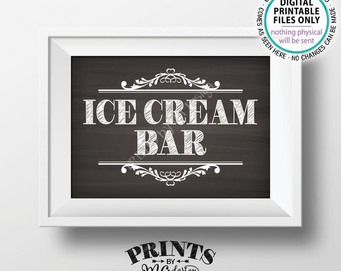 "Ice Cream Bar Sign, Make Your Own Ice Cream Sundae Bar, Frozen Treats, Birthday Party, PRINTABLE 5x7"" Chalkboard Style Ice Cream Sign <ID>"