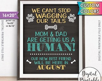 """Dogs Pregnancy Announcement, Mom & Dad are getting Us a Human, Mom is Pregnant Baby Announcement, Chalkboard Style PRINTABLE 8x10/16x20"""""""