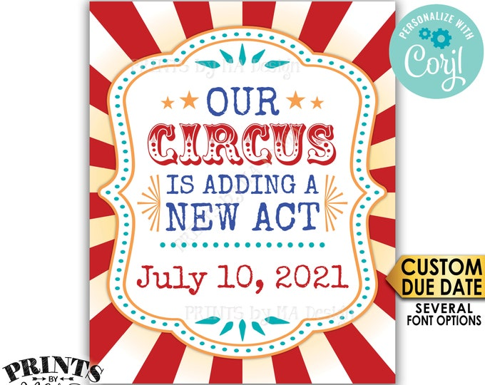 """Circus Pregnancy Announcement, Our Circus is Adding a New Act, PRINTABLE 8x10/16x20"""" Baby Reveal Sign, Portrait <Edit Yourself with Corjl>"""