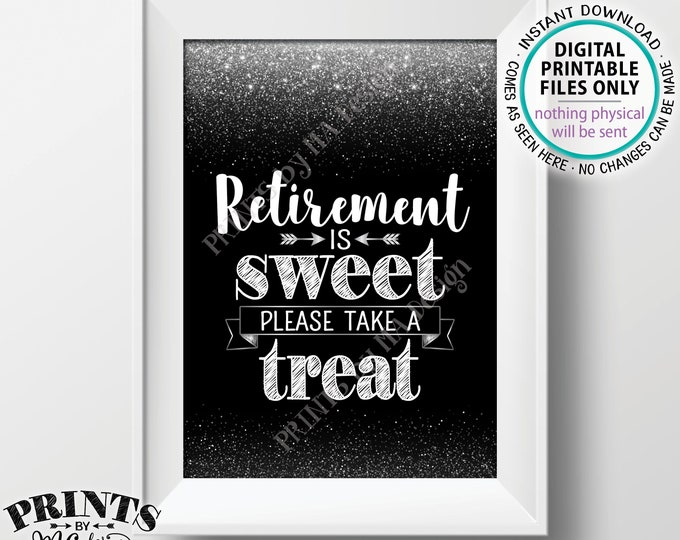 "Retirement is Sweet Please Take a Treat Sign, Retirement Party Decorations Retirement Celebration, Black/Silver Glitter PRINTABLE 5x7"" <ID>"
