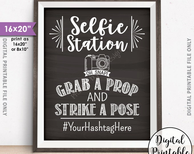 """Selfie Station Sign, Share Pics on Social Media Hashtag Sign, PRINTABLE 8x10/16x20"""" Chalkboard Style Selfie Sign"""