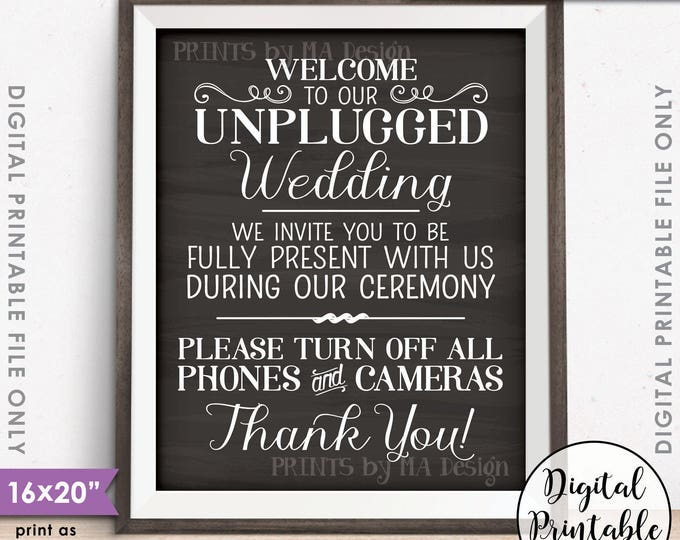 "Unplugged Wedding Sign No Phones or Cameras Unplugged Ceremony Sign, Unplugged Sign, 8x10/16x20"" Chalkboard Style Printable Instant Download"
