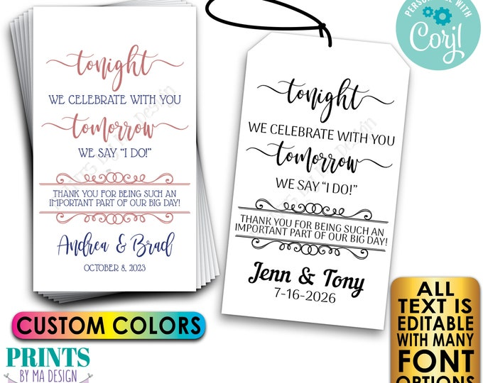 """Tonight We Celebrate With You Tomorrow We Say I Do Rehearsal Dinner Gift Tags, 2x3.5"""" Cards, PRINTABLE 8.5x11"""" File <Edit Yourself w/Corjl>"""