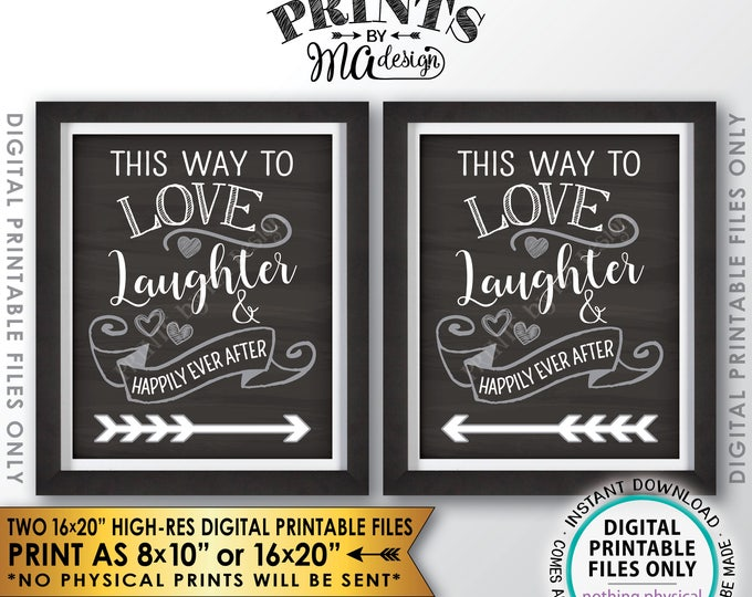 """Wedding Directions to Wedding, This Way to Love Laughter & Happily Ever After, Chalkboard Style PRINTABLE 8x10/16x20"""" Instant Download Signs"""