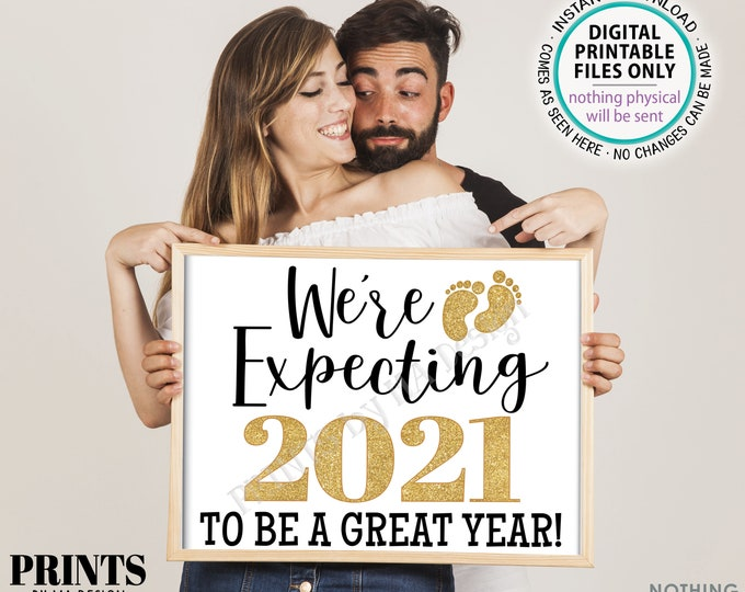 """New Years Pregnancy Announcement, We're Expecting 2021 To Be a Great Year, PRINTABLE 16x20"""" Baby Reveal Sign, Gold Glitter <ID>"""