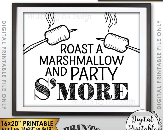 "S'more Sign, Party Smore, Roast S'mores, Wedding, Birthday, Graduation, Campfire, Camping, Instant Download 8x10/16x20"" Printable Sign"