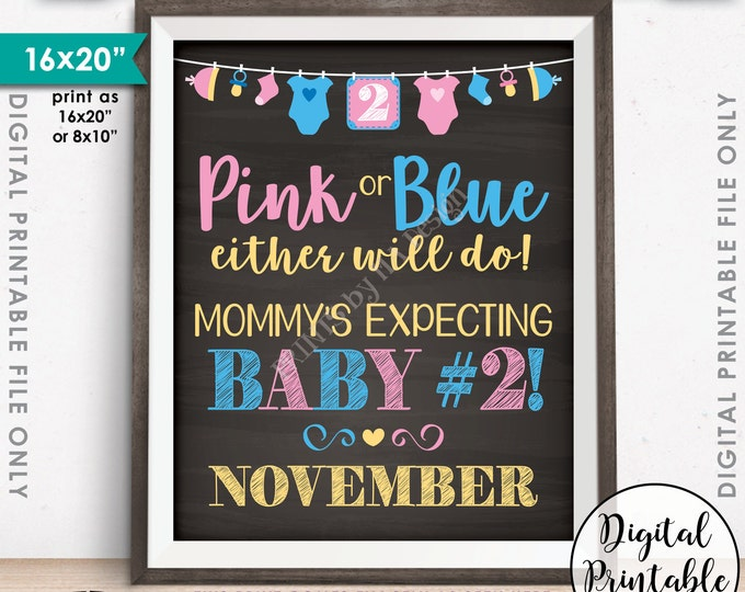 Pink or Blue Baby Number 2 Pregnancy Announcement, Mommy's Expecting #2 in NOVEMBER Dated Chalkboard Style PRINTABLE Baby 2 Reveal Sign <ID>