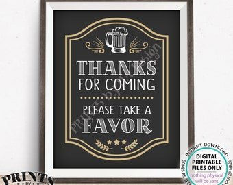"Beer Party Favor Sign, Thanks for Coming Please take a Favor, Birthday or Retirement, PRINTABLE 8x10"" Beer Themed Party Sign, Mug <ID>"