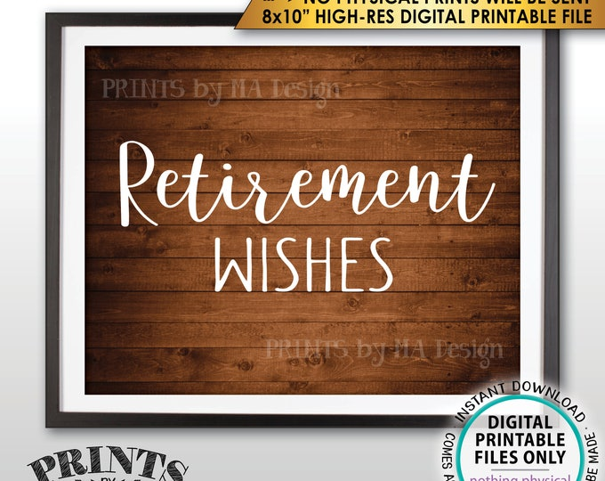 "Retirement Party Sign, Retirement Wishes Sign, Wishes for Retirement Celebration, Rustic Wood Style PRINTABLE 8x10"" Instant Download Sign"