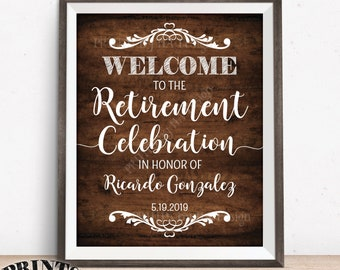 "Retirement Party Welcome Sign, Welcome to the Retirement Celebration Custom Retiree Sign, PRINTABLE 16x20"" Dark Brown Rustic Wood Style Sign"
