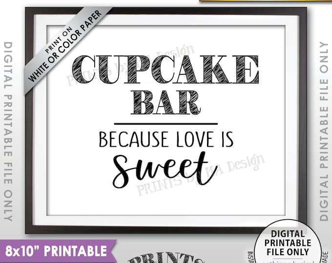 """Cupcake Bar Sign, Because Love is Sweet Please Take a Treat, Wedding Sweet Treat Sign, Wedding Sign, 8x10"""" Printable Instant Download File"""