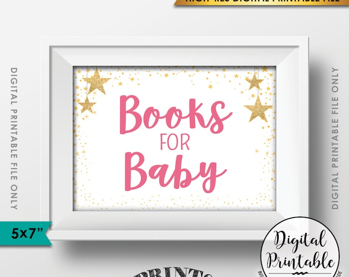 """Books for Baby Sign, Books Sign, Baby Shower Sign, Pink Baby Shower Decor with Gold Glitter Stars, 5x7"""" PRINTABLE Sign <Instant Download>"""