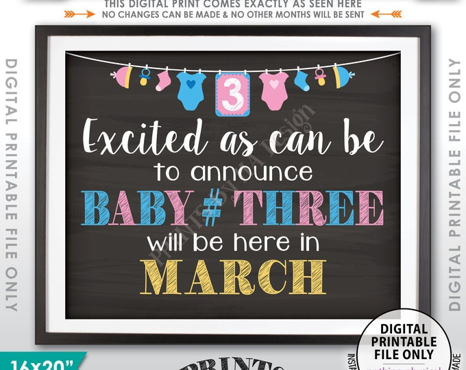 Baby Number 3 Pregnancy Announcement 3rd Baby, Expecting Third Child in MARCH Dated Chalkboard Style PRINTABLE Pregnancy Reveal Sign <ID>